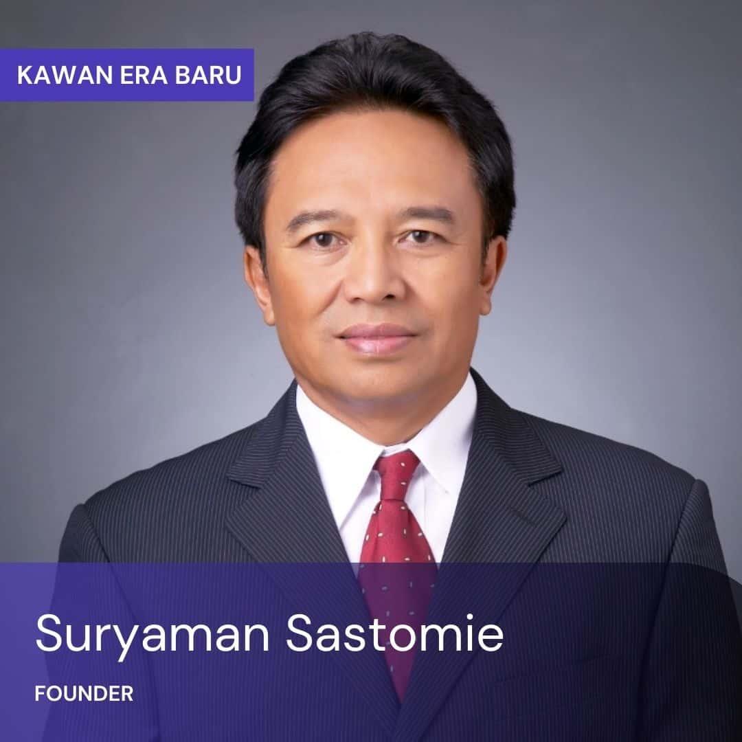Suryaman Sastomie (Founder PT Kawan Era Baru)